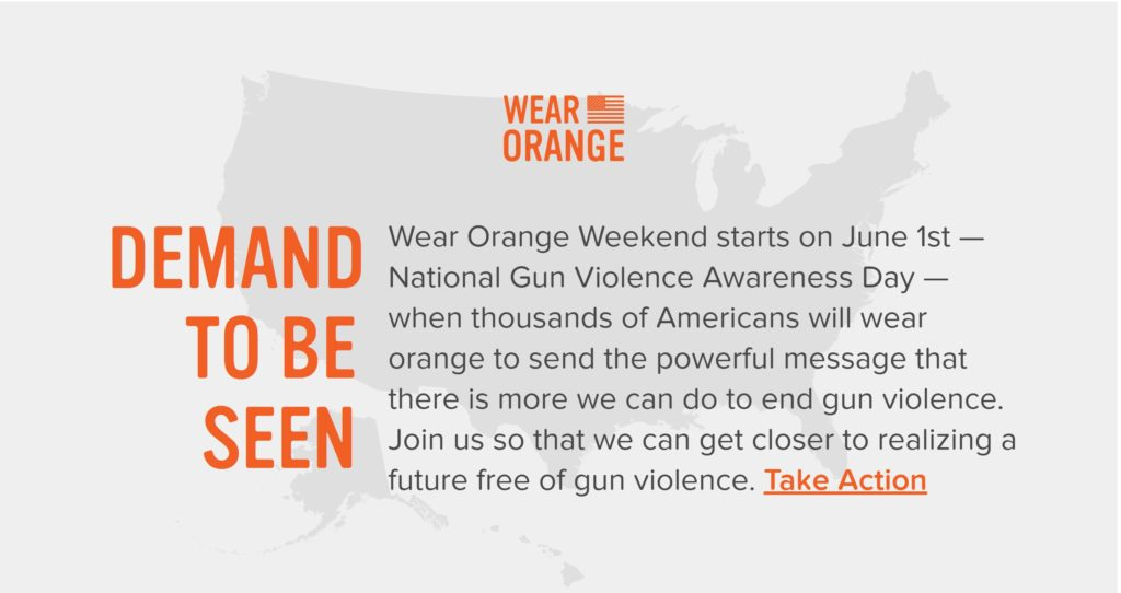 Image courtesy of https://wearorange.org/